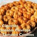 ~~ minis cannelés echalote poivron tomates séchées ~~