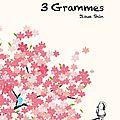 3 grammes