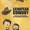 Colia et le chapeau de cow-boy : enfin le spectable !