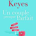 Un couple presque parfait, de Marian Keyes