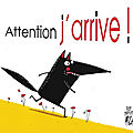 Attention j'arrive - MS/GS