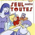 seul contre toutes 2001 éditions Hors collection