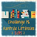 <b>Challenge</b> 1% rentrée littéraire <b>2015</b>.