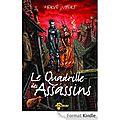 Le quadrille des assassins, la trilogie morgenstern, tome 1, d'hervé jubert