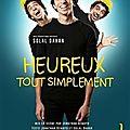 <b>Solal</b> Dahan dans Heureux, tout simplement, comédie des 3 Bornes Paris 75011
