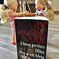 J'ai lu : Deux petites filles en bleu de Marry <b>Higgins</b> Clark