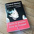 Renaud... son <b>autobiographie</b>