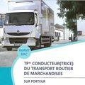Le Titre Professionnel de conducteur <b>routier</b> de marchandises sur Porteur
