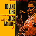 Roland Kirk With Jack McDuff - 1961 - Funk Underneath (Prestige)