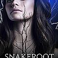 <b>Nightshade</b> Legacy #1 : Snakeroot, Andrea Cremer