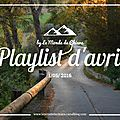 Ma playlist d'avril 2016! deluxe, dodie clark, the chainsmokers