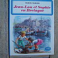Jean-Lou et Sophie en Bretagne, collection Farandole, éditions <b>Casterman</b>