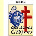 Le coin lecture : la Naissance et l'Organisation de la Résistance en Vaucluse 1940-1943
