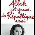 Allah est grand la république aussi - lydia guirous - editions jean claude lattès