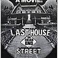 Last <b>House</b> On Dead End Street (Snuff et underground)