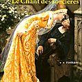 Le chant des sorcieres tome 2 - Mireille Calmel