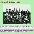 <b>TRELON</b> - <b>L</b>'AST en <b>1964</b>