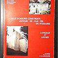 Deux Donjons construits <b>autour</b> de l'an mil en Touraine (Bulletin Monumental n° 156) : Langeais et Loches - Edward Impey, Elisabe