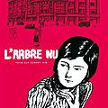 On a lu L'arbre nu l'adaptation en roman <b>graphique</b> d'un roman culte de la littérature corréenne