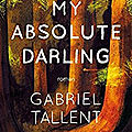 My <b>Absolute</b> Darling, Gabriel Talent