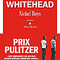 Nickel Boys - <b>Colson</b> <b>Whitehead</b>