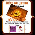 Défi du jeudi # aventure