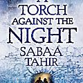 {cover reveal} - a torch against the night, sabaa tahir