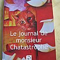 Le journal de monsieur chatastrophe