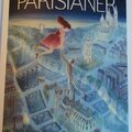 <b>The</b> <b>Parisianer</b>, les couvertures d'un magazine imaginaire