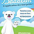 Twitter vous présente les nouveautés de l'appli pour enfants <b>Badabim</b>