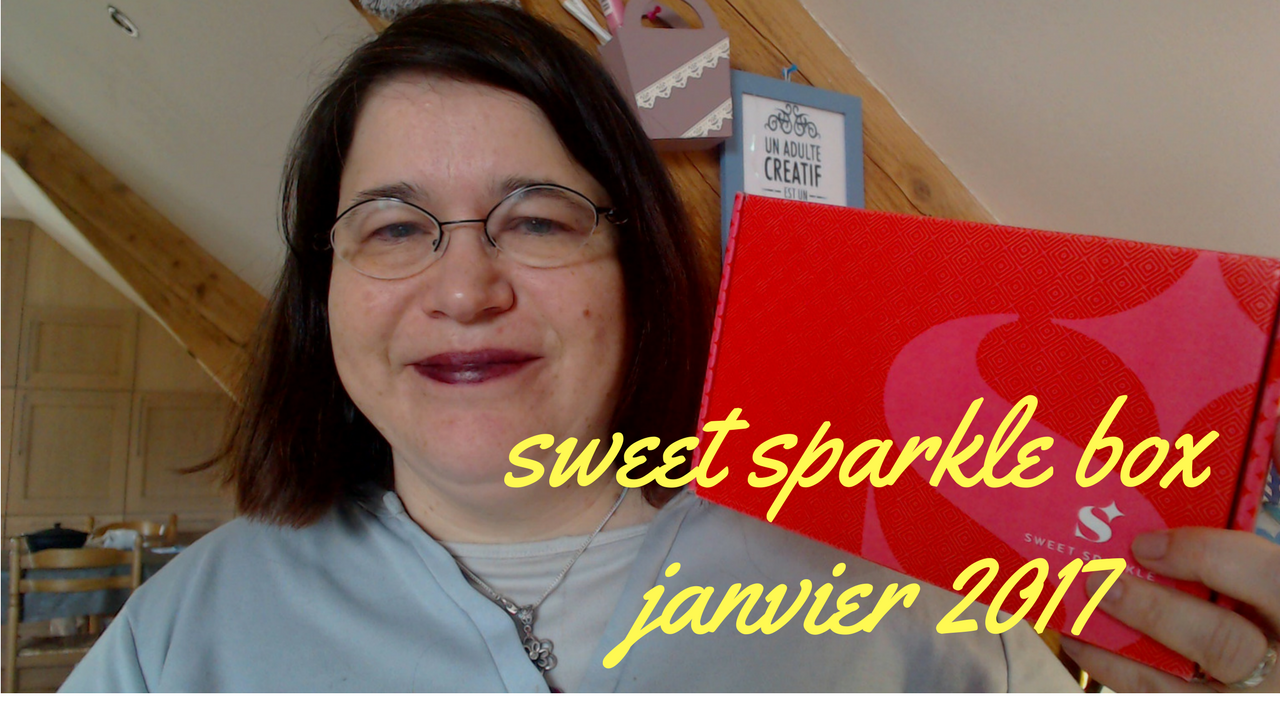 Sweet sparkle box de janvier 2017