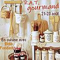 🥐🧆 Notre R.A.T gourmand : 21-23 août 🥗🍰