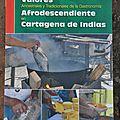 Un livre sur les contributions des afrocolombiens à la gastronomie