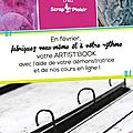 Nouveau chez scrap plaisir : l'artist book