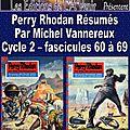 Perry rhodan résumés - cycle 2 - 60 à 69