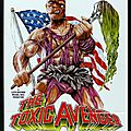 The Toxic <b>Avenger</b> (Vengeance toxique)