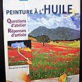 <b>Peinture</b> <b>à</b> <b>l</b>'<b>huile</b> : Questions d'atelier, Réponses d'artiste - Rosalind Cuthbert