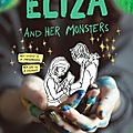 <b>Eliza</b> and her monsters - Francesca Zappia