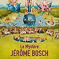 Le mystère jérôme bosch ★★★