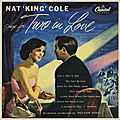 Nat King Cole - 1954 - Sings for Two in Love (Capitol)