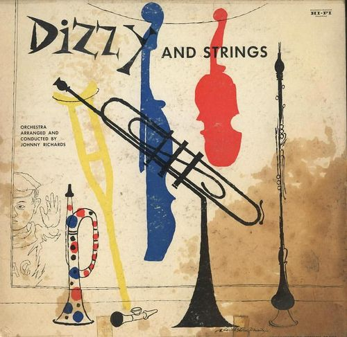 Dizzy Gilispie - 1955 - Dizzy and Strings (Norgran)