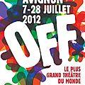 Avignon off 2012 - les infos arrivent