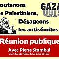 Pierre stambul, réunions publiques : soutenons les palestiniens, dégageons les antisémites !