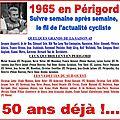 Ça s'est passé en perigord, il y a 50 ans...semaine du 4 au 10 mai 1965