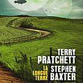 La longue terre de terry pratchett et stephen baxter