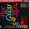 Art Pepper - 1957 - The Art Of Pepper, The Complete Omega Sessions Master Takes (Fresh Sound)