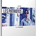 Sortie Blu Ray/ Les Patriotes , le grand film d'espionnage du cinéma français renait de ses cendres