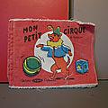 Aux éditions Capendu, un ancien livre en tissu sur le thème du <b>cirque</b> !
