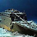Centième anniverssaire du naufrage du titanic