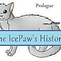 L'Histoire de Nuage de Glace : Prologue